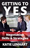 Getting to Yes: Negotiation Skills & Strategies