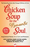 img - for Chicken Soup for the Romantic Soul: Inspirational Stories About Love and Romance (Chicken Soup for the Soul) book / textbook / text book
