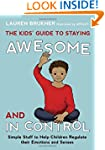 Kids' Guide to Staying Awesome and In...