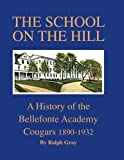 img - for The School on the Hill book / textbook / text book