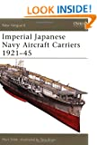 Imperial Japanese Navy Aircraft Carriers, 1921-45 (New Vanguard)