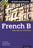img - for IB Skills and Practice: French B book / textbook / text book