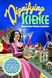 Dignifying Science: Stories About Women Scientists (0966010647) by Jim Ottaviani