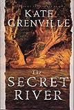 The Secret River. Kate Grenville
