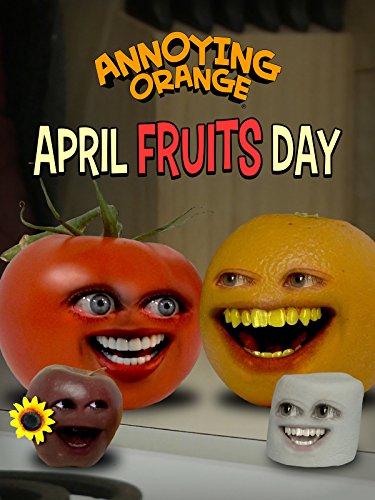 Annoying Orange - April Fruits Day