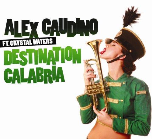 Alex Gaudino - Destination Calabria (Nari & Milani Club Mix) Lyrics - Zortam Music