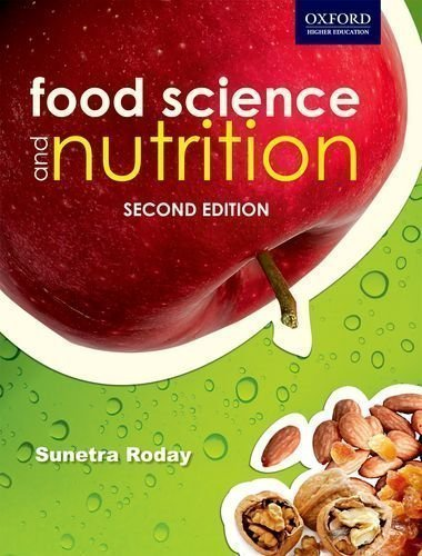 Food Science And Nutrition, 2E 2Nd (Second) Edition By Roday, Sunetra Published By Oup India (2012)