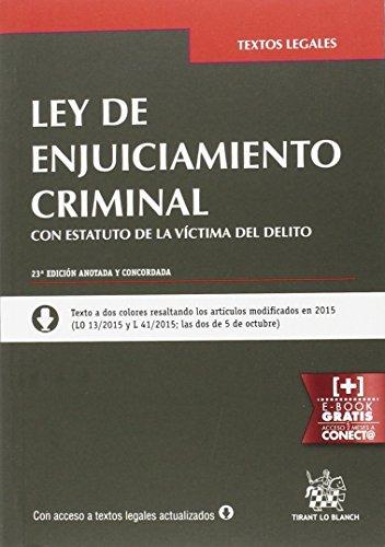 Ley de Enjuiciamiento Criminal Estatuto de la Víctima del Delito 23ª Edición 2016 (Textos Legales)