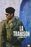 """Afficher """"La Trahison"""""""