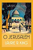 O Jerusalem (Mary Russell & Sherlock Holmes) (0749011629) by King, Laurie R.