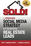 SOLD! A Proven Social Media Strategy for Generating Real Estate Leads
