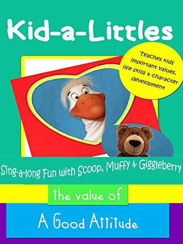 Kid-a-Littles: A Good Attitude