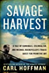 A Savage Harvest: A Tale of Cannibals...