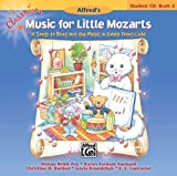 Classroom Music for Little Mozarts -- Student CD, Bk 2: 19 Songs to Bring out the Music in Every Young Child (CD)