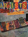 Artists' Journals and Sketchbooks: Exploring and Creating Personal Pages (1592530192) by Lynne Perrella