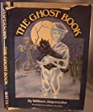 The Ghost Book (0531106780) by Jaspersohn, William