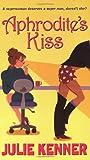 Aphrodites Kiss (Time of Your Life)