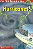 Wild Weather: Hurricanes (Hello Reader) (0606083847) by Hopping, Lorraine Jean