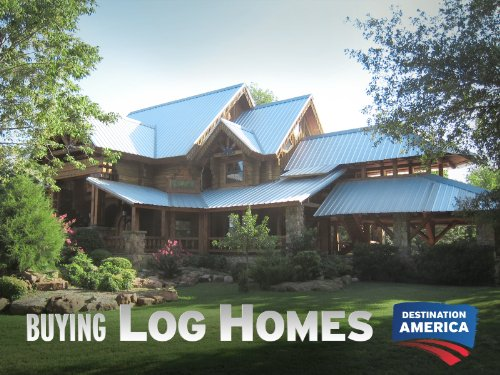 Buying Log Homes Season 1