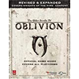 Elder Scrolls IV: Oblivion -- Revised & Expanded (Xbox360, PC, PS3): Prima Official Game Guide