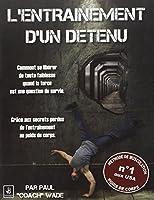 L'entrainement d'un détenu