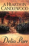 A Hearth in Candlewood (The Candlewood Trilogy, Book 1)