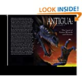 ANTIGUA: The Land of Fairies, Wizards and Heroes
