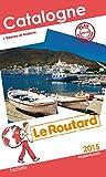 Guide du Routard Catalogne 2015