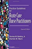 img - for Practice Guidelines for Acute Care Nurse Practitioners, 2e book / textbook / text book