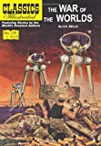 H. G. Wells The War of the Worlds (Classics Illustrated)