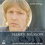 echange, troc Harry Nilsson - Love Songs : Harry Nilsson
