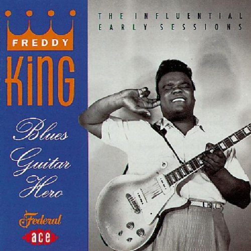 Freddy King Texas Oil What About Love