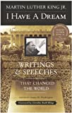 I Have A Dream: Writings And Speeches That Changed The World (Turtleback School & Library Binding Edition) (0613437497) by King, Martin Luther, Jr.