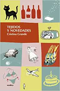 Tejidos y novedades: Cristina Grande: 9788496457652: Amazon.com: Books