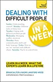 img - for Dealing with Difficult People in a Week (Teach Yourself) book / textbook / text book