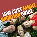 How to Have An Amazing Family Vacation On a Shoestring Budget