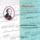 Howard Shelley The Romantic Piano Concerto, Vol. 29 Moscheles 2 & 3