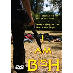 I Am Bish