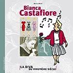 Bianca Castafiore La Diva du vingti�m...