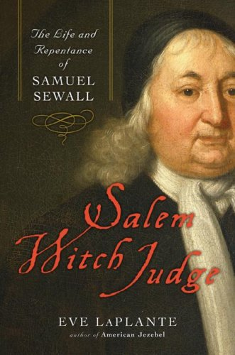 Image for Salem Witch Judge: The Life and Repentance of Samuel Sewall