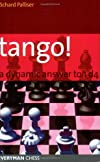 Tango! A Complete Defence to 1d4 (Everyman Chess)