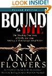 Bound to Die: The Shocking True Story...