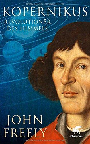 Kopernikus: Revolutionär des Himmels