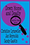 img - for Down Home and Deadly (Sleuthing Sisters Mysteries) book / textbook / text book