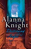 Alanna Knight DESTROYING ANGEL (Rose McQuinn Mysteries)