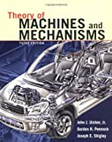 img - for Theory of Machines and Mechanisms 3rd edition by Uicker, John J., Pennock, Gordon R., Shigley, Joseph E. (2003) Hardcover book / textbook / text book