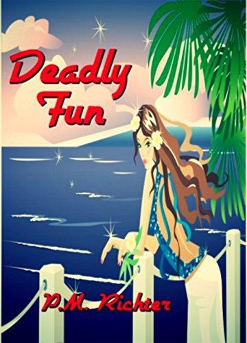 Deadly Fun by Pamela M. Richter