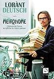 Metronome - du Ier au Xeme siècle (Tome 1 - Grands Caractères)