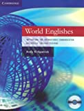 World Englishes Paperback with Audio CD: Implications for International Communication and English Language Teaching (Cambridge Language Teaching Li)