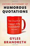 Oxford Dictionary of Humorous Quotations 5e